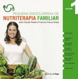 Pequena Enciclopédia da Nutriterapia Familiar, avec Francine Fleury, Volume 1, Edição Sinais de Fogo (Lisbonne, Portugal), 2008, (ISBN 978-989-8066-41-1)
