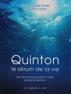 Jean-Claude Rodet et Maxence Layet, Quinton, le sérum de la vie, Éditions Le courrier du livre (Paris, France), 2008, 2009 et 2015, (ISBN 978-2-7029-0637-8)